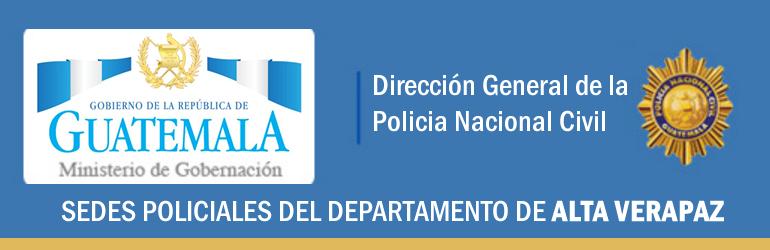 Policía Nacional Civil - Cobán, Alta Verapaz