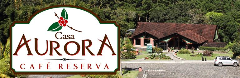 Casa Aurora - Café Reserva