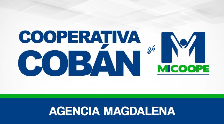 Cooperativa Cobán - Agencia Magdalena