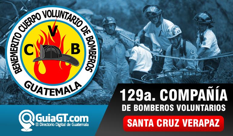 129a. compañía Bomberos Voluntarios - Santa Cruz Verapaz